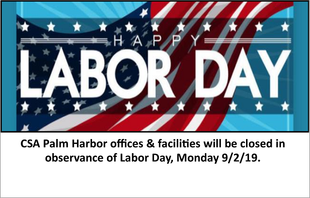 CSA will be closed Labor Day – Monday 9/2/19