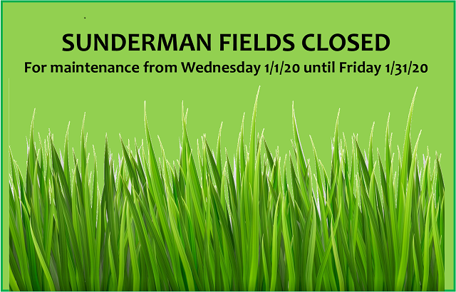 Sunderman Fields Closed until 2/1/20