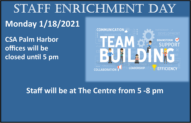 The Centre will be closed Monday 1/18 until 5 pm